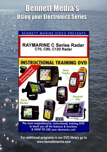 Bennett Dvd Raymarine Radar - RAYMARINE C Series Radar: C70, C80, C120 Radar