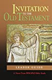 Invitation to the Old Testament: Planning Kit: A Short-Term DISCIPLE Bible Study (Disciple Short Term Studies)
