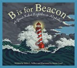 img - for B is for Beacon: A Great Lakes Lighthouse Alphabet book / textbook / text book