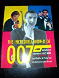 The Incredible World of 007, Lee Pfeiffer and Philip Lisa, 080651311X