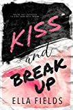 Kiss and Break Up