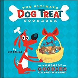 The ultimate dog treat cookbook homemade goodies for mans best the ultimate dog treat cookbook homemade goodies for mans best friend liz palika troy cummings 9781630260439 amazon books forumfinder Gallery