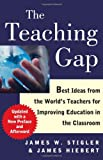 The Teaching Gap, James W. Stigler and James Hiebert, 1439143137