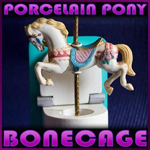 Porcelain Pony [Explicit]