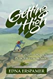 Getting High, Edna Erspamer, 1441514880