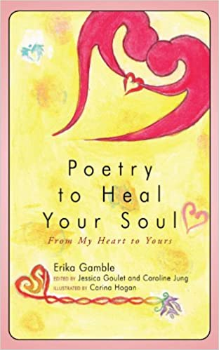 Book Poetry To Heal Your Soul: From My Heart to Yours