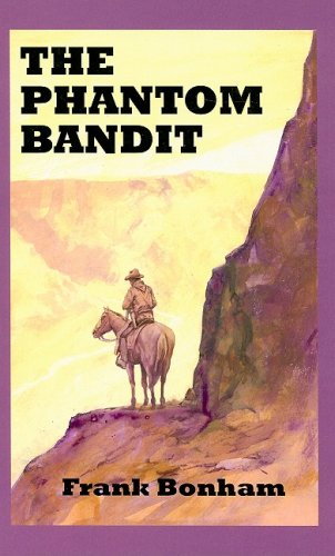 book cover of The Phantom Bandit