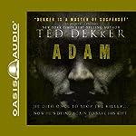 Adam | Ted Dekker