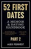 img - for 52 First Dates - Part 2: A Memoir & Dating Handbook book / textbook / text book