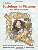 Sociology in Pictures : Research Methods, Haralambos, Michael, 0007481934