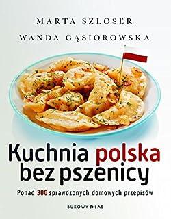 Kuchnia Polska 1500 Przepisów Amazoncouk Malgorzata