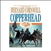 Copperhead: Nathaniel Starbuck Chronicles Book II | Bernard Cornwell