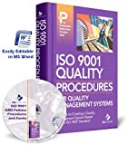 ISO 9001 Quality Policies, Procedures and Forms (Manual and CD)