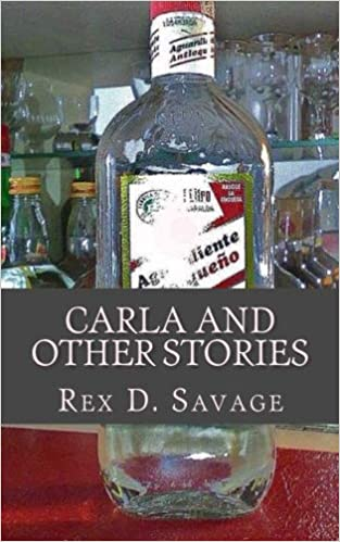 Carla and Other Stories (Job Easy Books) (Volume 7): Rex D ...