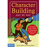 Character Building Day by Day: 180 Quick Read-Alouds for Elementary School and Home (Free Spirit Professional™)
