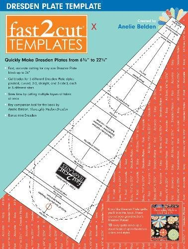 fast2cut® Dresden Plate Template: Quickly Make Dresden Plates from 6 3/4'' to 22 1/4'' by C&T Publishing