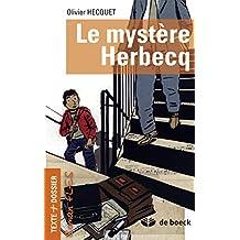 Le mystère Herbecq: Roman FLES (Texte + dossier) (French Edition)