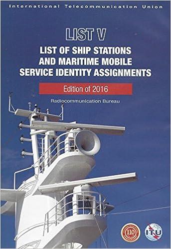 ITU List of Ship Stations (List V)/ List of Call Signs & Numerical