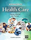 img - for Introduction to Health Care (MindTap Course List) book / textbook / text book