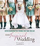 The Inspired Wedding, Emma Arendoski, 1416209166
