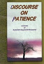 Discourse on patience: Lectures of Ayatullah Sayyid Ali Khamenei