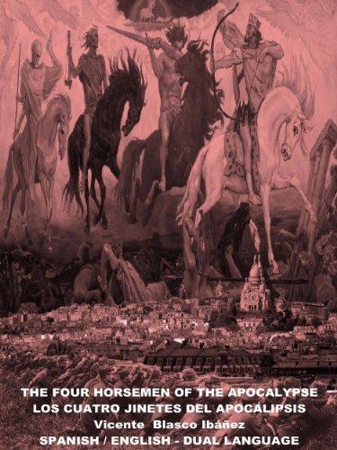 The Four Horsemen of the Apocalypse - Translated Bilingual