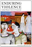 Enduring Violence 0th Edition