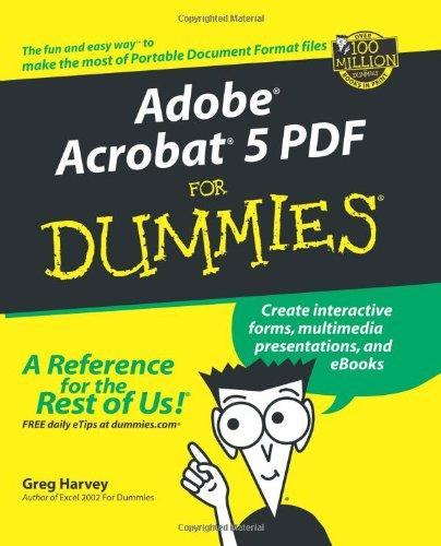 Adobe® Acrobat® 5 PDF For Dummies®