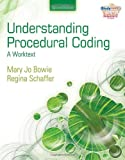 Understanding Procedural Coding 2nd Edition