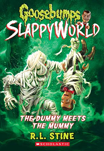 The Dummy Meets the Mummy! (Goosebumps SlappyWorld #8)]()