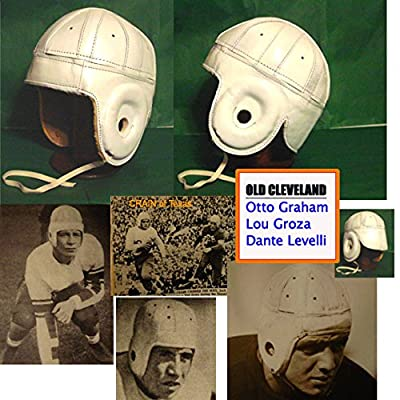 1940 Old Cleveland Leather Football Helmet, Otto Graham, Lou Groza