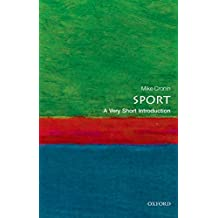 Sport: A Very Short Introduction (Very Short Introductions)