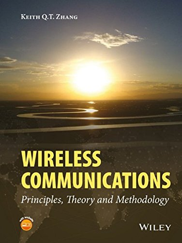 Wireless Communications: Principles, Theory and Methodology by Wiley