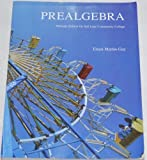 Prealgebra Alternate Edition for Salt Lake Community College, Elayn Martin-Gay, 0558287832