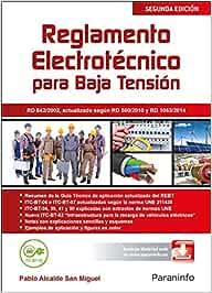Reglamento electrotécnico para Baja Tensión - Edición 2015 (Electricidad Electronica)