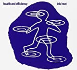 Health & Efficiency by This Heat (2006-11-21)