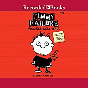 Timmy Failure: Mistakes Were Made Hörbuch