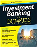 Enrich your career with a review of investment banking basics One of the most lucrative fields in business, investment banking frequently perplexes even banking professionals working within its complex laws. Investment Banking For Dummies remedies co...
