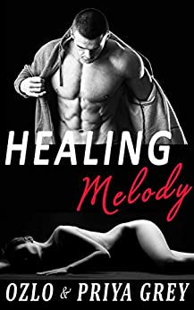 Healing Melody by [Grey, Priya, Grey,Ozlo]