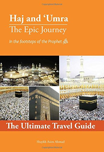 Hajj and Umrah Guide | Hajj and Umrah Made Easy