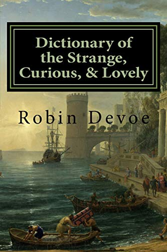 Pdf Reference Dictionary of the Strange, Curious & Lovely