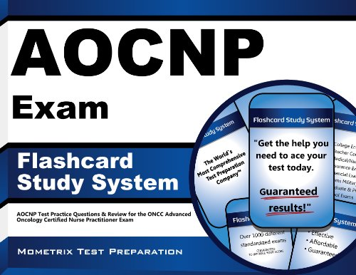 Download AOCNP Exam Flashcard Study System: AOCNP Test Practice Questions & Review for the ONCC Advanced Oncology Certified Nurse Practitioner Exam Pdf