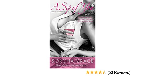 A Sip Of You The Epicurean Series Book 2 Kindle Edition By