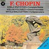Chopin, Vol. 2: Dziela Wszystkie (Complete Works) / Wielkie Polonezy (Grand Polonaise)