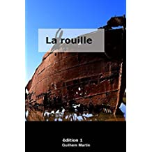 La rouille (French Edition)