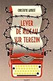 """Afficher """"Lever de rideau sur Terezín"""""""