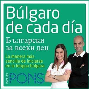 Búlgaro de cada día [Everyday Bulgarian] Audiobook