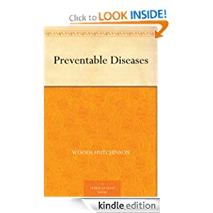 Preventable Diseases Woods Hutchinson