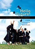 Hello Future!, Howard Books, 1416535799