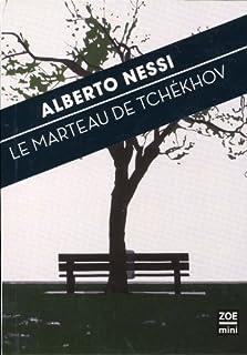 Le marteau de Tchékhov, Nessi, Alberto